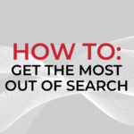 How to get the most out of search